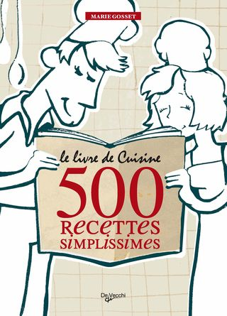 9543 LE LIVRE DE CUISINE 500 RECETTES SIMPLISSIMES