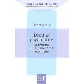 Droit-et-psychiatrie-la-reforme-du-5-juillet-2011-expliquee-de-olivier-dupuy-897059096_ML