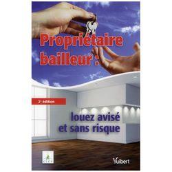 Proprietaire-bailleur-louez-avise-et-sans-risque-2e-edition