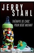 Therapie de choc pour bebe mutant [blog]-200x320