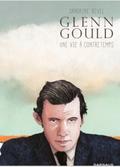 BD_glenn-gould-une-vie-a-contretemps