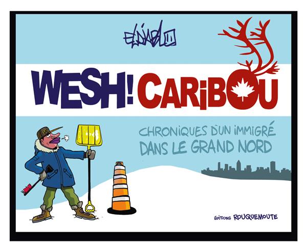 Wesh ! Caribou. Eldiablo